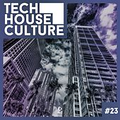 Tech House Culture #23 de Various Artists