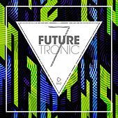Future Tronic, Vol. 7 de Various Artists