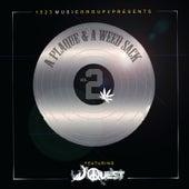 1523 Music Group Presents: A Plaque & a Weedsack, Vol. 2 von J. Quest