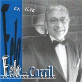 Felo-Carril (En Vivo) de Felo