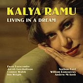 Living in a Dream von Kalya Ramu