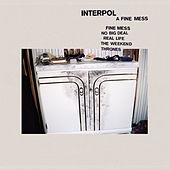 A Fine Mess by Interpol