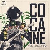 Cocaine (Ocean-B Remix) by Cevith
