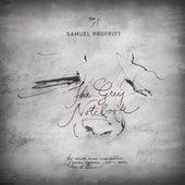 The Grey Notebook von Samuel Proffitt