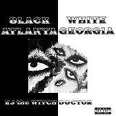Black Atlanta/White Georgia by Witchdoctor