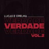 Verdade, Vol. 2 von Lucas e Orelha