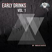 Early Drinks, Vol. 1 by Various Artists