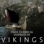 Dark Classical Inspired By 'Vikings' de Various Artists