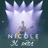 30 Años (Vol. 2) (En Vivo) by Nicole