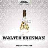 Angels In The Sky von Walter Brennan