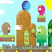 Kids Songs to Entertain de Canciones Para Niños