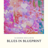 Blues in Blueprint by Ivie Anderson