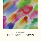 Get Out of Town by Sammy Davis, Jr.