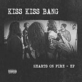 Hearts on Fire de Kiss Kiss Bang