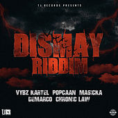 Dismay Riddim by Various Artists