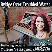 Bridge over Troubled Water (feat. Yulene Velásquez) by Panorama Jazz Band