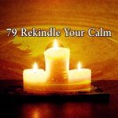 79 Rekindle Your Calm de Zen Meditation and Natural White Noise and New Age Deep Massage