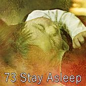 73 Stay Asleep by Lullaby Land