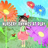 Nursery Rhymes at Play by Canciones Infantiles