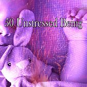 50 Unstressed Being by Sounds Of Nature