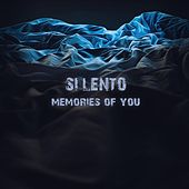 Memories of You by Silento