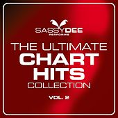 Ultimate Chart Hits Collection Vol. 2 by Sassydee