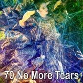 70 No More Tears de Best Relaxing SPA Music