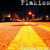 HoodLivin von Flakiss