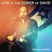 Live at the Tower of David de Joshua Aaron