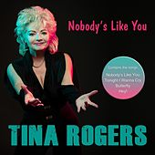 Nobody's Like You de Tina Rogers