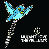 Mutant Love / The Yellnats de Various