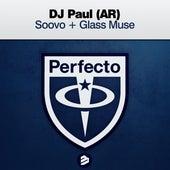 Soovo + Glass Muse de DJ Paul