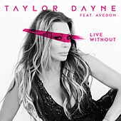 Live Without von Taylor Dayne