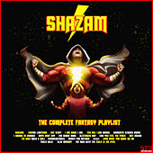 Shazam - The Complete Fantasy Playlist de Various Artists