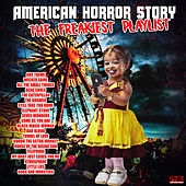 American Horror Story - The Freakiest Playlist de Various Artists