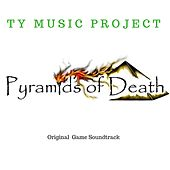 Pyramids of Death (Original Game Soundtrack) von Ty Music Project