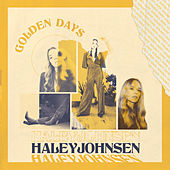 Golden Days (Deluxe Edition) by Haley Johnsen