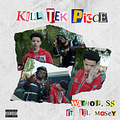 Kill Tek Piece (feat. Lil Mosey) by Warhol.ss