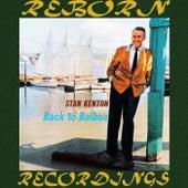 Back to Balboa (HD Remastered) by Stan Kenton