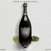Weed & Champagne 2 [EP] de Parlay La Von