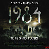 American Horror Story - 1984 - The Big Brother Playlist de Various Artists