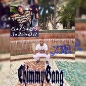 Chimmy Gang by J.R.