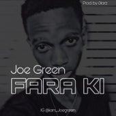 Fara Ki de Joe Green