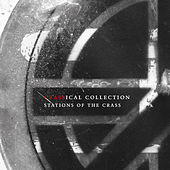 Stations of the Crass (The Crassical Collection) de Crass