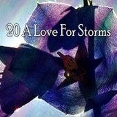 20 A Love for Storms de Thunderstorm Sleep