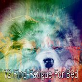 72 Find Fatigue for Bed von Rockabye Lullaby