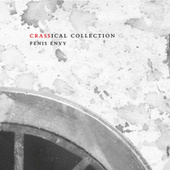 Penis Envy (The Crassical Collection) von Crass