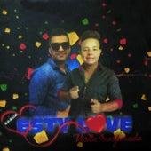 Visita Indesejada de Banda Esty Love