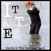 It Ain't Easy von Darek