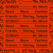 Need More Fashion Friends / Shirley Temple von Mr. Mitch